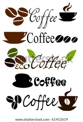 Set of coffee label or logo designs. Vector illustration - stock vector