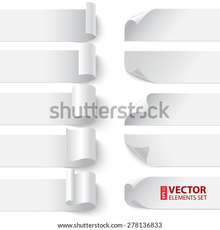 Set of curled blank paper banners with shadows on white background. RGB EPS 10 vector illustration. Can be placed on any background - stock vector
