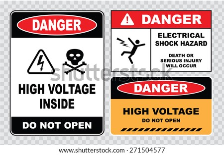 set of Danger High Voltage signs (danger high voltage inside do not open, electrical shock hazard, death or serious injury will occur, danger high voltage do not open) - stock vector