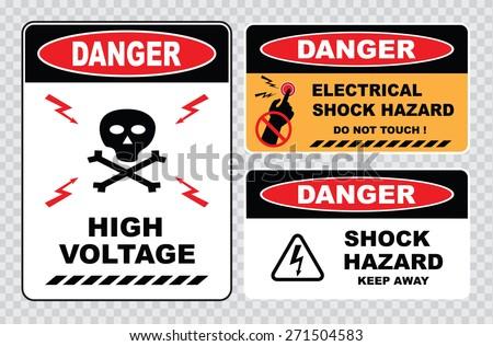 set of Danger High Voltage signs ( danger high voltage skull, electrical shock hazard do not touch, danger shock hazard keep away) - stock vector