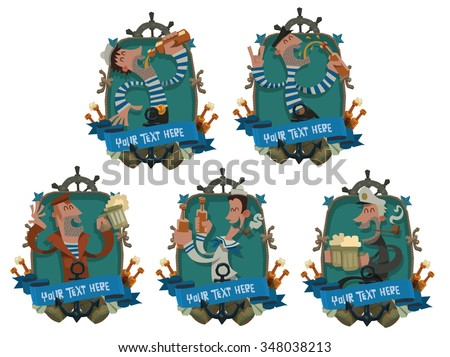Set of emblems with cartoon funny sailors with alcohol, They drinking beer, dancing and having fun, Under emblem is blue banner where you can place your text, vector - stock vector