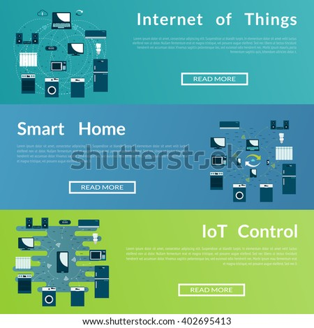 Set of flat  web banners on the theme of  Internet of Things, Smart home. Modern flat vector design.  - stock vector