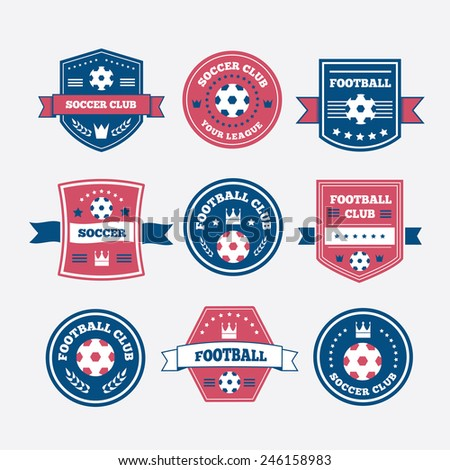 Set of football or soccer emblems, labels and badges with ribbon banners, laurel wreaths, circular frame, crown and text  - stock vector