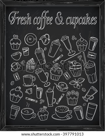 Set of fresh coffee & cupcakes drawn in chalk - stock vector