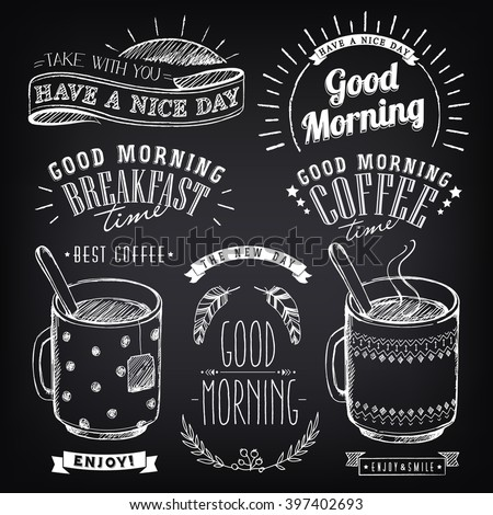 Set of graphic elements for design of theme of Breakfast Good morning. Cups of coffee and tea. Stylized sketch of chalk. Inscriptions, vintage labels, ethnic elements - stock vector