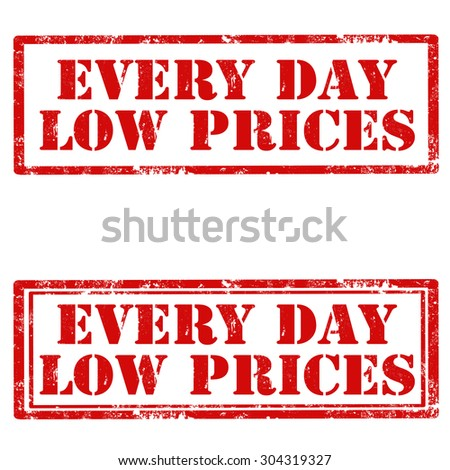 Set of grunge rubber stamps with text Every Day Low Prices,vector illustration - stock vector