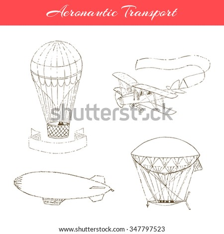 Set of  hand drawn aeronautic transport. Vector icons isolated on white. - stock vector