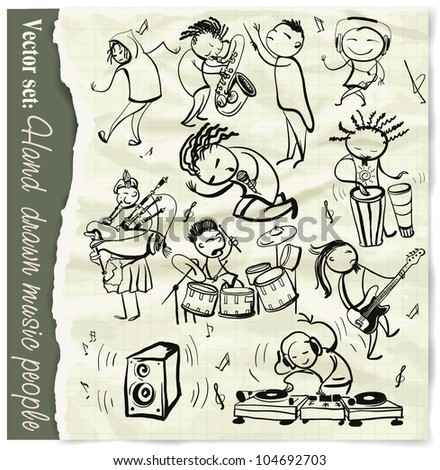 Set of hand drawn music people. Layered. EPS 10 Vector  illustration. - stock vector