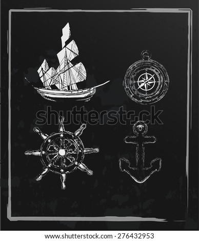 Set of hand drawn nautical elements-Vintage chalkboard - stock vector