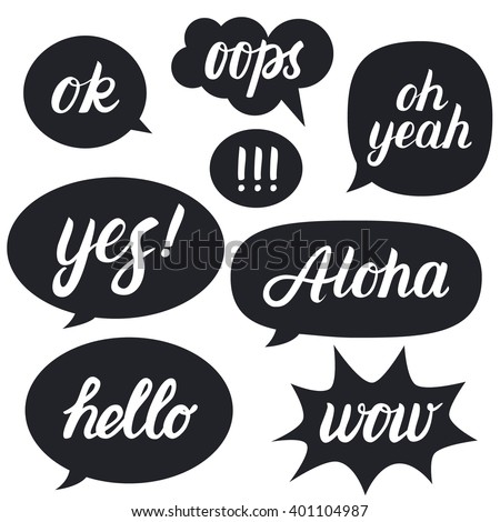 Set of hand written lettering words hello, oh yeah, ok, wow, aloha, yes, oops on speech bubbles. Hello bubble vector. Oh yeah bubble vector. Yes bubble vector. Wow bubble vector. - stock vector