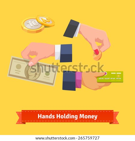 Set of hands holding money, banknote, coin and credit card. Flat style vector illustration. - stock vector