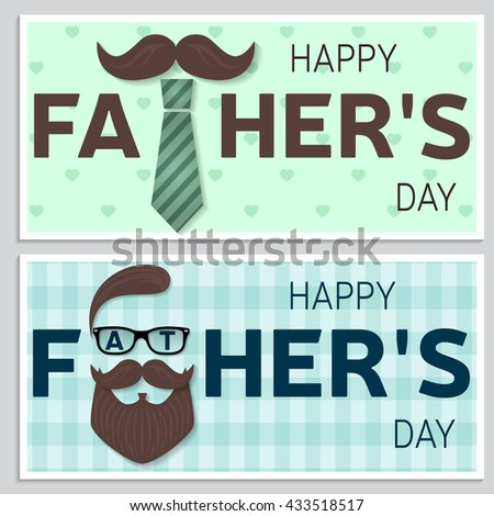 Set of Happy Father's Day greeting cards. Happy Fathers Day posters. Vector illustration. - stock vector