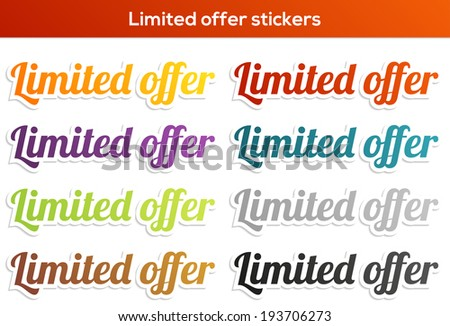 Set of 8 isolated colorful stickers with Limited offer text - stock vector