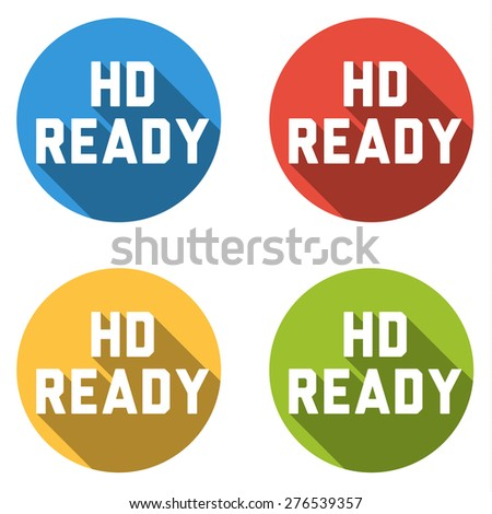 Set of 4 isolated flat colorful buttons for HD READY sign with long shadow - stock vector