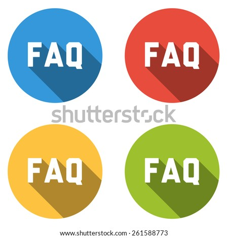 Set of 4 isolated flat colorful buttons (icons) with FAQ text  - stock vector