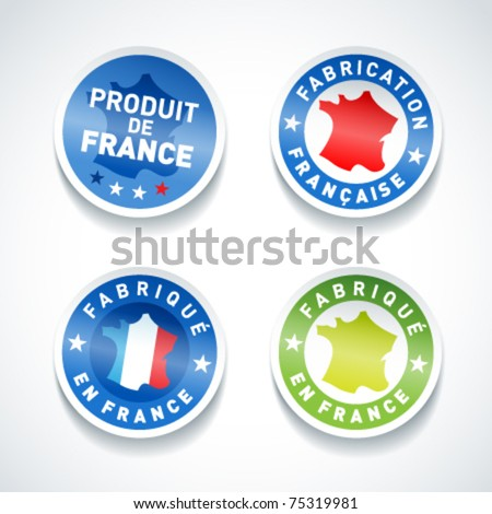 Set of Made in France stickers. Vector. - stock vector