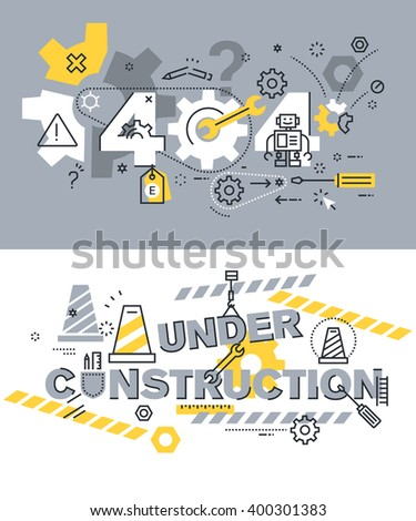 Set of modern vector illustration concepts of terms 404 and under construction. Thin line flat design background and banners for website and mobile website, easy to use and highly customizable. - stock vector