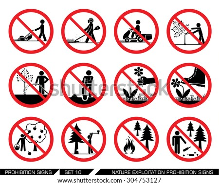 Set of nature exploitation and cultivation prohibition signs. Signs prohibiting exploitation, pollution and work on green surfaces, gardens and parks. Set of nature prohibition signs.  - stock vector