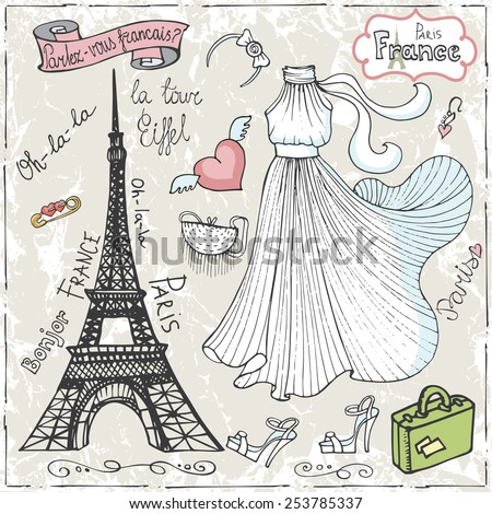 Set of Paris Eiffel tower,lettering,dress,fashion elements.Hand drawn doodle sketchy.French words good travel,Speak French,hello,Eiffel tower.Vintage cute Vector  - stock vector