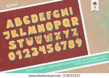 set of pop art style alphabet letters and numbers. vector font type and vintage poster design. comic, bold lettering collection  - stock vector