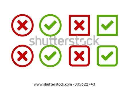 Set of simple web buttons: green check mark and red cross. Circle and square, with sharp and rounded corners. - stock vector