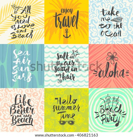 Set of summer holidays and tropical vacation hand drawn posters or greeting card with handwritten calligraphy quotes, phrase and words. Vector illustration - stock vector