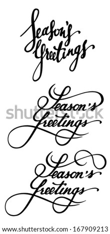 Set of three beautiful handwritten vector calligraphy Season's Greetings - stock vector