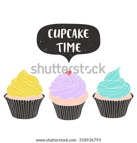 set of three cute pastel lemon, mint and lavender cupcakes with cupcake time text message on white background. can be used for greeting cards, birthday party invitations and posters - stock vector