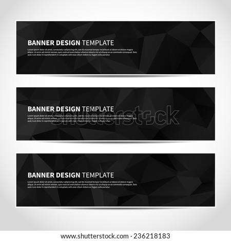 Set of trendy black vector banners template or website headers with abstract geometric background. Vector design illustration EPS10 - stock vector