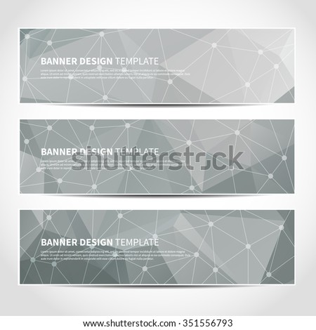 Set of trendy grey vector banners template or website headers with abstract geometric triangular background. Vector design illustration EPS10 - stock vector