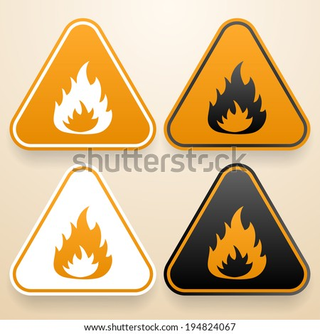 Set of triangular signs of danger of white, black and orange color. Fire warning sign - stock vector