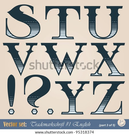Set of vector letters of the English alphabet in the style of the old signs - stock vector