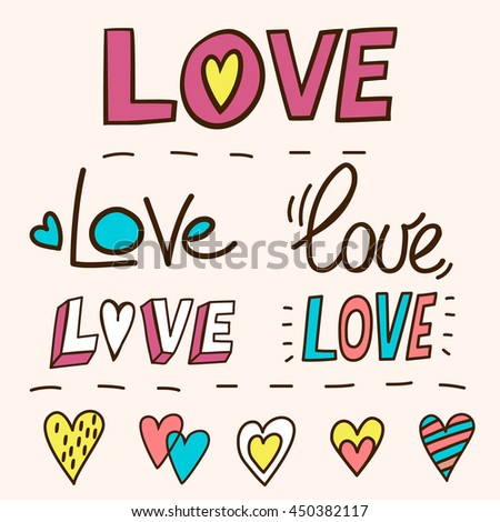 """Set of words """"Love"""". Hand drawn hearts and words in doodle style. Love concept. Freehand drawing. Valentines day decoration elements. - stock vector"""