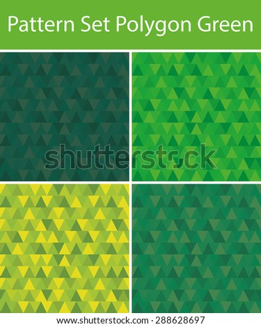 Set Vector Seamless Polygon Green with 4 Pattern for different purchase - stock vector