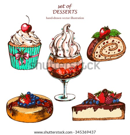 Set with desserts: cupcake, ice cream, sweet roll, cake,. Hand drawn vector illustration. Vintage style. - stock vector