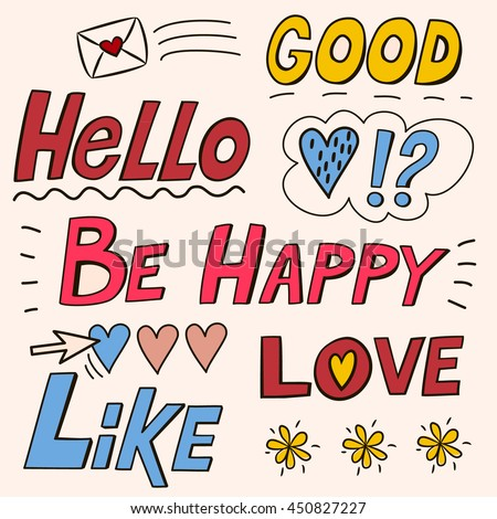 Set with short phrases (good, hello, be happy, love, like). Sketchy speech and thought phrases. Hand drawn cartoon illustration. Freehand doodles. - stock vector