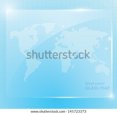 Shiny glass world map wallpaper, you can place your message inside. Suitable for modern hi-tech infographics. EPS10, transparency - stock vector