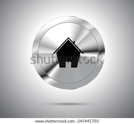 Shiny metallic button with house icon. Vector Illustration. - stock vector