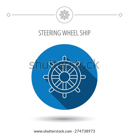 Ship steering wheel icon. Captain rudder sign. Sailing symbol. Blue flat circle button. Linear icon with shadow. Vector - stock vector