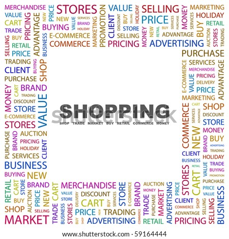 SHOPPING. Word collage on white background. Illustration with different association terms. - stock vector