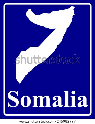 sign as a white silhouette map of Somalia with an inscription on a blue background - stock vector