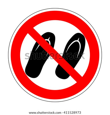 Sign no sandals. No slipper red prohibition plane icon on white background. Not allowed shoe flat symbol. Forbidden entry in step-ins. Stop label print. Ban flip flops. Stock vector illustration - stock vector