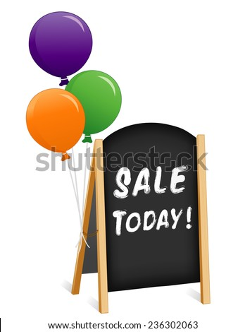 Sign, Sale Today! chalk board, balloons, light wood frame folding sidewalk easel with brass chain, slate background, isolated on white. EPS8 compatible. - stock vector