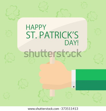 Sign with the theme of St. Patrick's day in hand on green background with clovers, illustration. - stock vector