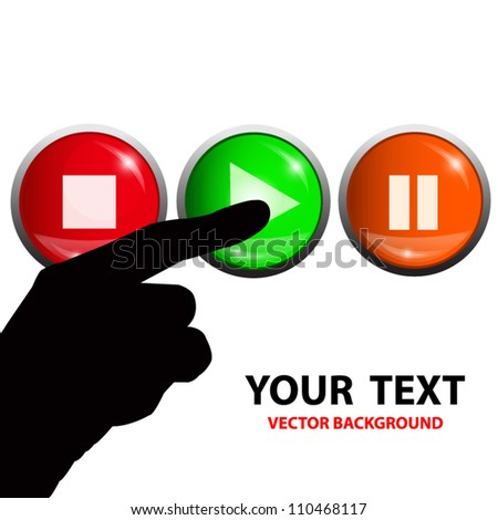 Silhouette hand touch green play button. Vector illustration - stock vector