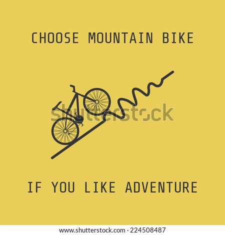 silhouette moutain bike, choose it if you like adventure - stock vector