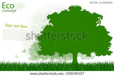 Silhouette of a tree on the green grass. Background. Environmentally friendly world. Vector illustration of ecology the concept of info graphics modern design. Insert the text. - stock vector