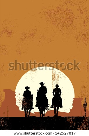 Silhouette of cowboys at sunset in grunge style - stock vector