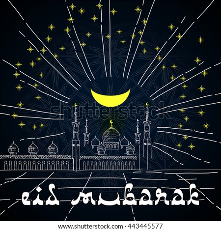Silhouette of mosque, stars and Crescent on dark sky background - sketch for Islamic holidays: Mawlid birthday of prophet Muhammad, Ramadan Kareem, Eid Mubarak with Islamic festive welcome phrase - stock vector
