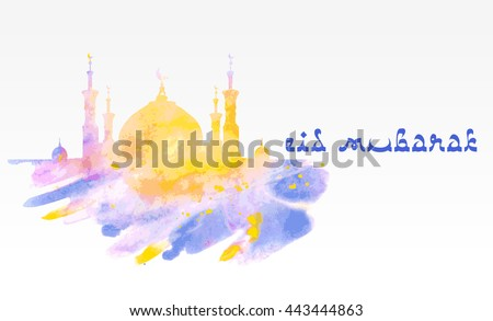 Silhouette of mosque with minarets on watercolor background. Concept for Islamic Muslim holiday with Islamic festive welcome phrase. Greeting card for Ramadan Kareem, Eid al-Adha, Mawlid, Nawruz - stock vector